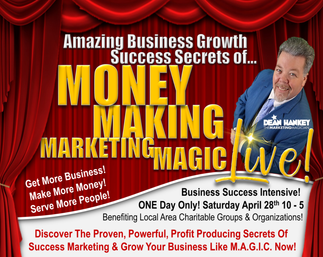 Dean Hankey's Money Making Marketing Magic Live!